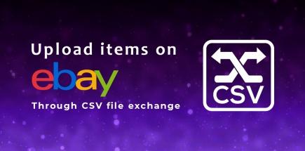 Upload items on ebay through csv file exchange