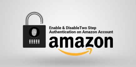 How to Enable & Disable Two Step Authentication on Amazon Account