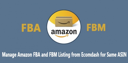 Manage Amazon FBA and FBM Listing from Ecomdash for the Same ASIN
