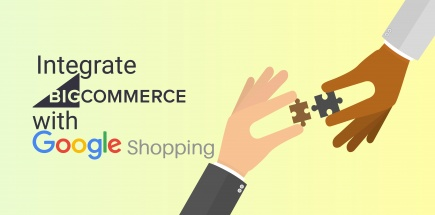 How To Integrate BigCommerce With Google Shopping