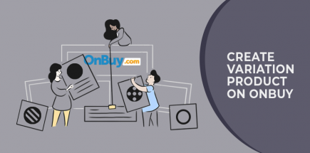 Create Variation Products on OnBuy – Step By Step Guideline