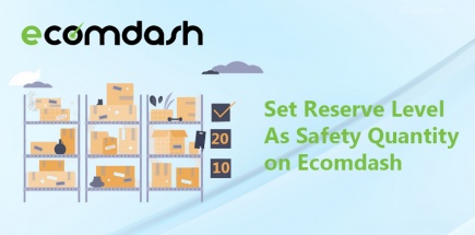 How To Set Reserve Level as Safety Quantity on Ecomdash for Different Channel
