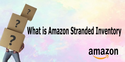 What is Stranded Inventory on Amazon and How it Works?