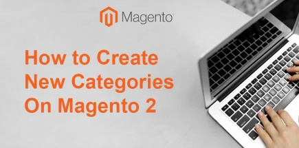 How to Create New Categories on Magento 2 | Easy Step By Step Tutorial