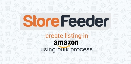 How to create listing in Amazon Using Bulk process on StoreFeeder