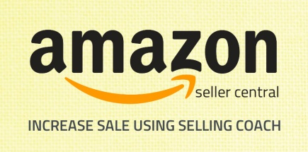 Amazon Selling Coach | Increase sale on Amazon from Seller Central