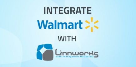 Integrate Walmart with Linnworks using API | Linnworks Special