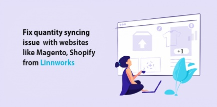 Fix Quantity Syncing Issue with Website like Magento, Shopify from Linnworks